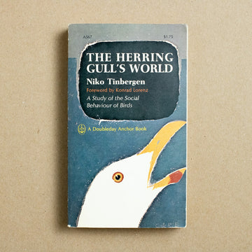 The Herring Gulls World by Niko Tinbergen, Doubleday Anchor, Paperback from A GOOD USED BOOK.