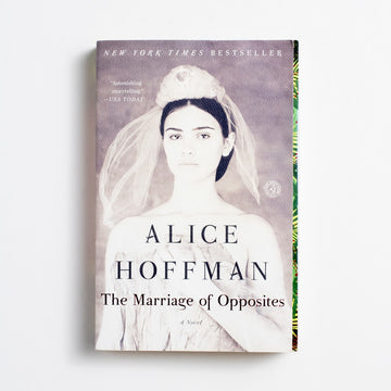 The Marriage of Opposites by Alice Hoffman, Simon & Schuster, Trade Softcover from A GOOD USED BOOK.  2015 2nd Printing Literature Historical Fiction