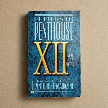 Letters to Penthouse XII edited by Penthouse Magazine, Warner Books, Paperback from A GOOD USED BOOK.