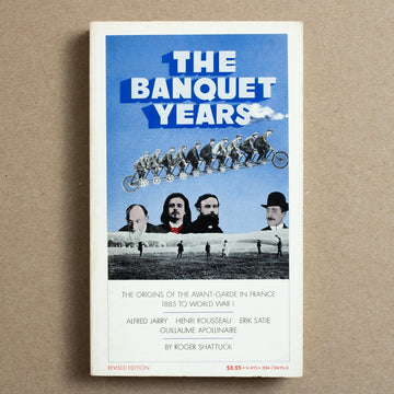 The Banquet Years by Roger Shattuck, Vintage Books, Paperback from A GOOD USED BOOK.