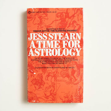 A Time for Astrology by Jess Stearn, Signet Books, Paperback from A GOOD USED BOOK.