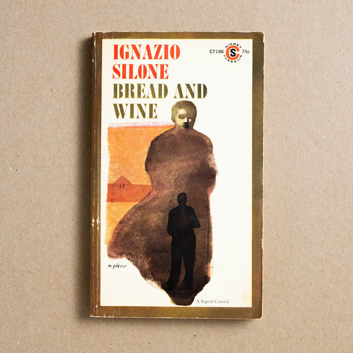 Bread and Wine by Ignazio Silone, Signet Classic, Paperback from A GOOD USED BOOK.