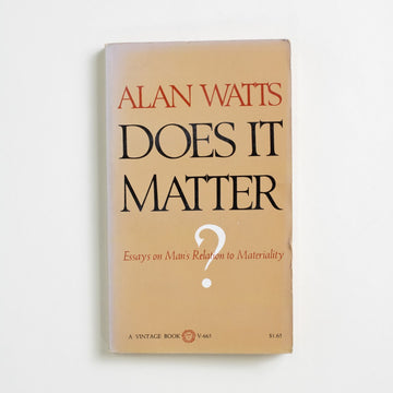 Does It Matter? by Alan Watts, Vintage Books, Paperback from A GOOD USED BOOK.  1971 No Stated Printing Non-Fiction Essays