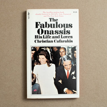 The Fabulous Onassis: His Life and Loves by Christian Cafarakis, Pocket Books, Paperback from A GOOD USED BOOK.