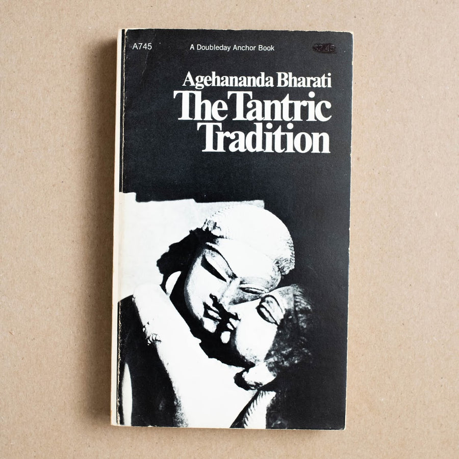 The Tantric Tradition by Agehananda Bharati, Doubleday Anchor, Paperback from A GOOD USED BOOK.