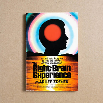 The Right Brain Experience by Marilee Zdenek, McGraw-Hill Book Company, Trade Softcover from A GOOD USED BOOK.