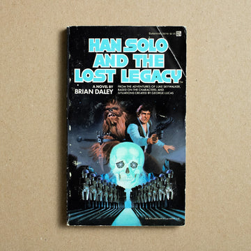 Han Solo and the Lost Legacy by Brian Daley, Del Ray Books, Paperback from A GOOD USED BOOK.