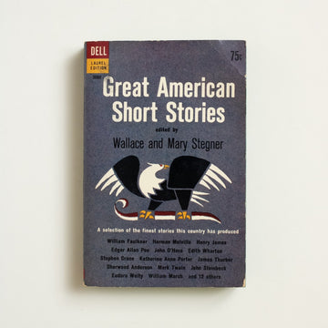 Great American Short Stories edited by Wallace Stegner, Dell Publishing, Paperback from A GOOD USED BOOK. Katherine Anne Porter / Edgar Allan Poe  Sherwood Anderson / John Steinbeck  Mary Wilkins Freeman / Herman Melville  1957 No Stated Printing Literature Anthology