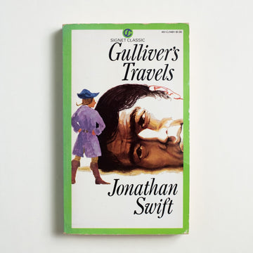 Gulliver's Travels (Signet Classic) by Jonathan Swift, Signet Classic, Paperback from A GOOD USED BOOK. 294 years old this week,