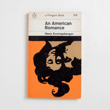 An American Romance by Hans Koningsberger, Penguin Books, Paperback from A GOOD USED BOOK. A Dutch author, Hans Koningsberger is better known as Hans Koning - the pen name he used after 1972. 1964 No Stated Printing Literature