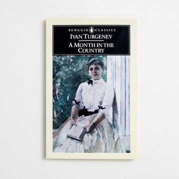 A Month in the Country by Ivan Turgenev, Penguin Classics, Trade Softcover from A GOOD USED BOOK.  1983 4th Printing Classics Russian Literature, Plays