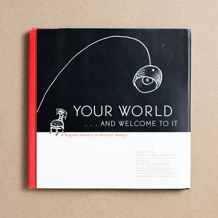 Your World... And Welcome To It by Patrick Mauries, Simon & Schuster, Hardcover w. Dust Jacket from A GOOD USED BOOK.