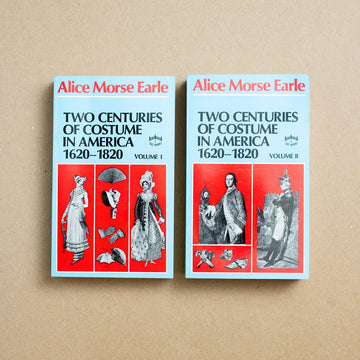 Two Centuries of Costumes in America 1620-1820 by Alice Morse Earle, Charles E. Tuttle, Paperback Box Set w. Slipcase from A GOOD USED BOOK.
