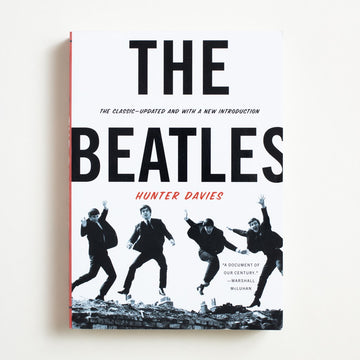 The Beatles by Hunter Davies, W.W. Norton, Large Trade Softcover from A GOOD USED BOOK.  2009 2nd Printing Art