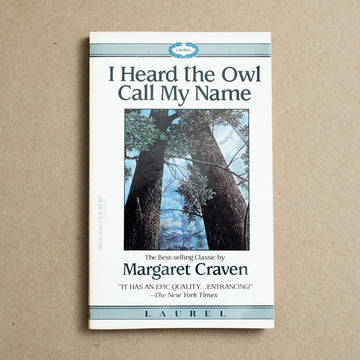 I Heard the Owl Call My Name by Margaret Craven, Laurel, Paperback from A GOOD USED BOOK.