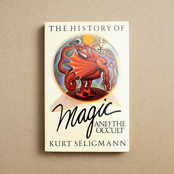 The History of Magic and the Occult by Kurt Seligmann, Harmony Books, Trade Softcover from A GOOD USED BOOK.