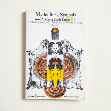Myths, Rites, Symbols by Mircea Eliade, Harper Colophon, Trade Softcover from A GOOD USED BOOK.