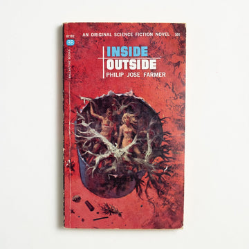 Inside Outside by Philip Jose Farmer, Ballantine Books, Paperback from A GOOD USED BOOK.  1964 No Stated Printing Genre