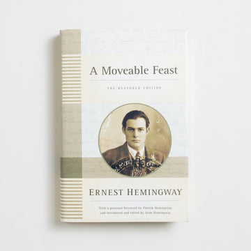 A Moveable Feast: The Restored Edition (Hardcover) by Ernest Hemingway, Scribner, Hardcover w. Dust Jacket from A GOOD USED BOOK.  2009 5th Printing Literature