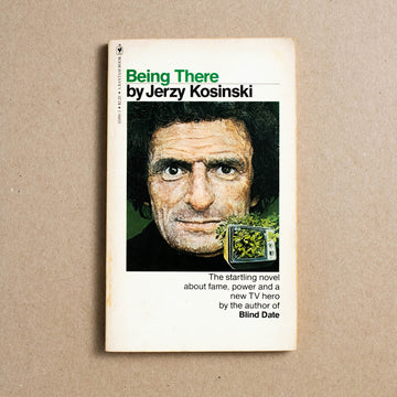 Being There by Jerzy Kosinski, Bantam Books, Paperback from A GOOD USED BOOK.