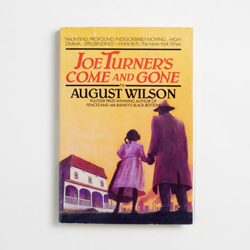 Joe Turner's Come and Gone by August Wilson, New American Library, Hardcover w. Dust Jacket from A GOOD USED BOOK. Famous for works such as
