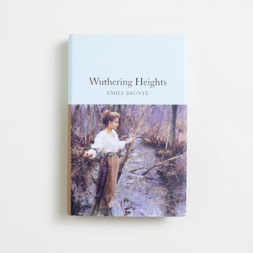 Wuthering Heights (Macmillan Collector's Library) by Emily Bronte, Macmillian, Small Hardcover w. Dust Jacket from A GOOD USED BOOK. Emily Bronte's only published novel, it was first published under her pen name, Ellis Bell. Dark and immoral, many critics considered it to be the work of a