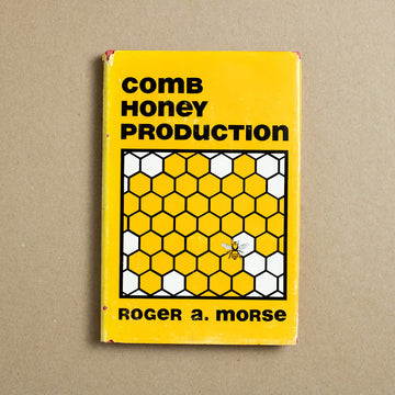 Comb Honey Production by Roger A. Morse, Wicwas Press , Hardcover w. Dust Jacket from A GOOD USED BOOK.