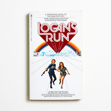 Logan's Run by William F. Nolan, Bantam Books, Paperback from A GOOD USED BOOK.