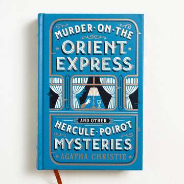 Murder on the Orient Express and Other Hercule Poirot Mysteries by Agatha Christie, William Morrow & Company, Leatherbound Hardcover  from A GOOD USED BOOK.  2017 1st Printing Genre