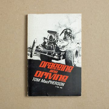 Dragging and Driving by Tom MacPherson, Scholastic Publishing, Paperback from A GOOD USED BOOK.
