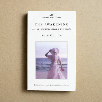 The Awakening by Kate Chopin, Barnes and Noble Classics, Paperback from A GOOD USED BOOK.