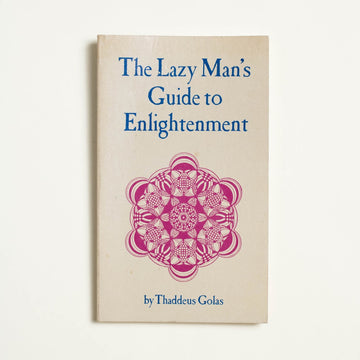 The Lazy Man's Guide to Enlightenment by Thaddeus Golas, Seed Center, Paperback from A GOOD USED BOOK.