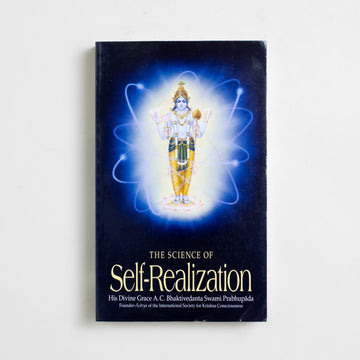 The Science of Self-Realization by A.C. Bhaktivedanta Swami Prabhupada, Bhaktivedanta Book Trust, Paperback from A GOOD USED BOOK.  2018 No Stated Printing Non-Fiction