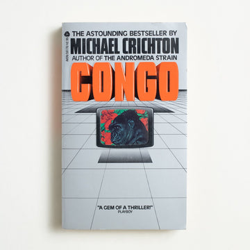 Congo by Michael Crichton, Avon Books, Paperback from A GOOD USED BOOK.  1981 1st Printing Genre Science Fiction