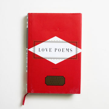 Love Poems by Various Authors , Everyman's Library, Small Hardcover w. Dust Jacket from A GOOD USED BOOK. From Emily Dickinson to William Shakespeare, Charles Baudelaire to Sylvia Plath, Pablo Neruda to Christina Rossetti and even to Philip Larkin. 1995 6th Printing Literature Anthology