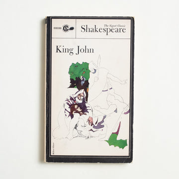 King John by William Shakespeare, Signet Classic, Paperback from A GOOD USED BOOK.  1966 1st Printing Classics