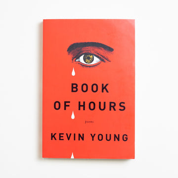 Book of Hours: Poems by Kevin Young, Alfred A. Knopf, Trade Softcover from A GOOD USED BOOK. Kevin Young is the director of Smithsonian's   National Museum of African American History  and Culture and the poetry editor of the New  Yorker... not to mention a gifted poet himself. 2018 4th Printing Literature Contemporary