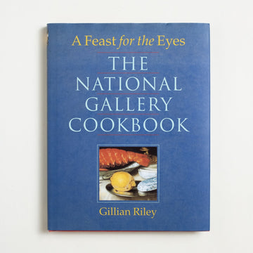 The National Gallery Cookbook by Gillian Riley, National Gallery of Art, Large Hardcover w. Dust Jacket from A GOOD USED BOOK. Recipes that achieve the richness and texture of your favorite still lifes, brush strokes, colors. 1997 5th Printing Culture