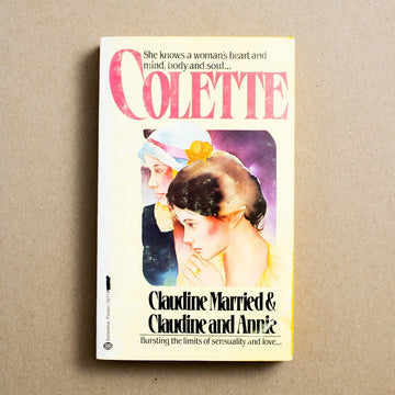 Claudine Married & Claudine and Annie by Colette, Ballantine Books, Paperback from A GOOD USED BOOK.
