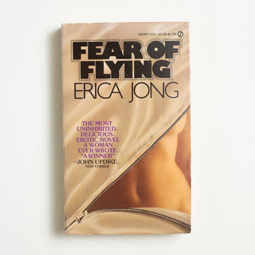 Fear of Flying by Erica Jong, Signet Books, Paperback from A GOOD USED BOOK.  1973 No Stated Printing Literature