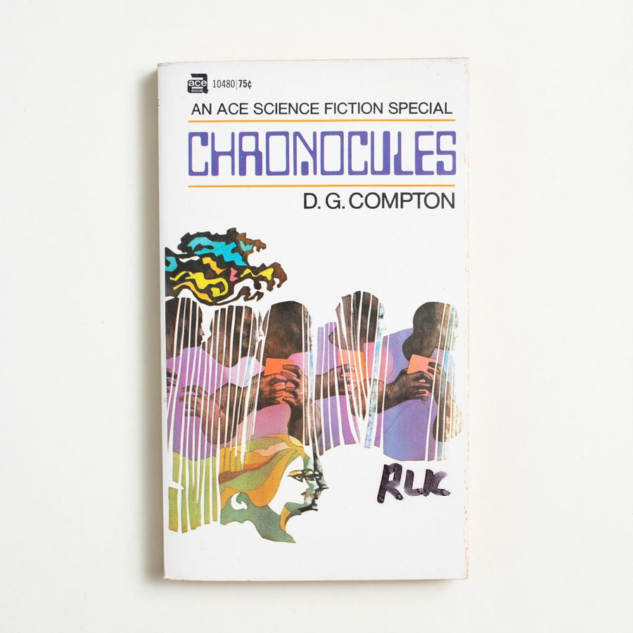 Chronocules by D.G. Compton, Ace Books, Paperback from A GOOD USED BOOK.  1970 No Stated Printing Genre