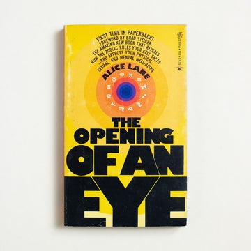 The Opening of an Eye by Alice Lane, Zebra Books, Paperback from A GOOD USED BOOK.  1975 1st Printing Non-Fiction Astrology