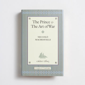 The Prince & The Art of War (Collector's Library) by Niccolo Machiavelli, Barnes and Noble Books, Small Hardcover w. Dust Jacket from A GOOD USED BOOK.  2004 4th Printing Classics
