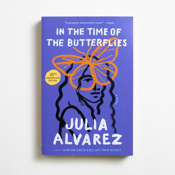 In the Time of the Butterflies by Julia Alvarez, Algonquin Books, Trade Softcover from A GOOD USED BOOK. In this significant work of historical fiction, Julia Alvarez pursues the truth of the four Mirabal sisters, their vocal opposition to the Trujillo  dictatorship, and their resulting assassination.  2019 26th Printing Literature