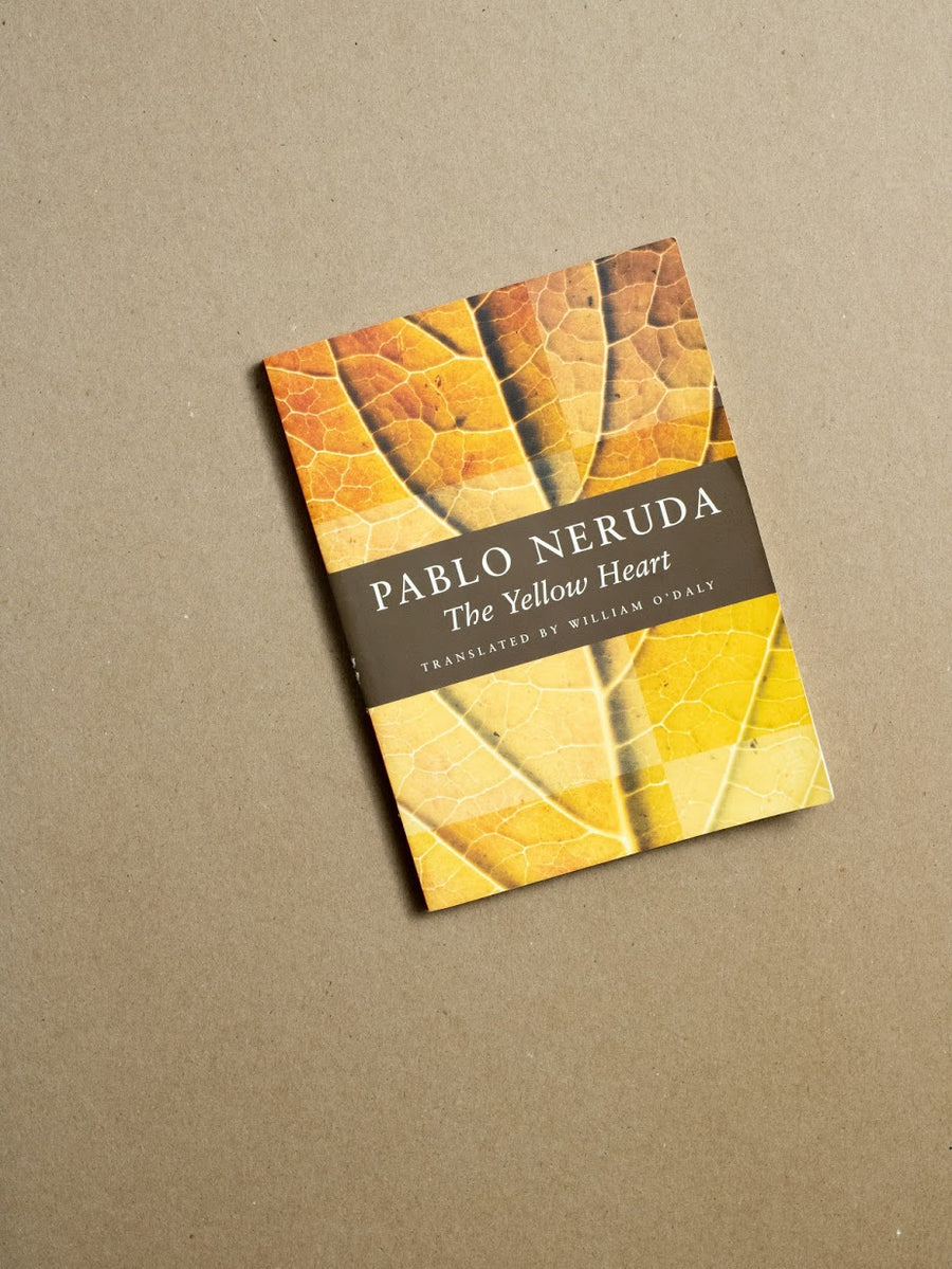 The Yellow Heart by Pablo Neruda, Copper Canyon Press, Paperback from A GOOD USED BOOK.