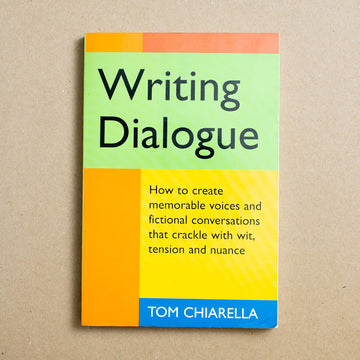 Writing Dialogue by Tom Chiarella, Story Press , Trade Softcover from A GOOD USED BOOK.