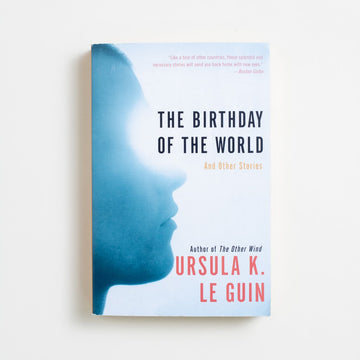 The Birthday of the World and Other Stories by Ursula K. Le Guin, Perennial Library, Trade Softcover from A GOOD USED BOOK.