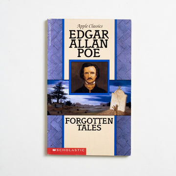 Forgotten Tales by Edgar Allan Poe, Scholastic Publishing, Paperback from A GOOD USED BOOK.  1997 5th Printing Genre