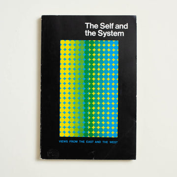 The Self and the System by The Western Humanities Center, The Regents of the University of Californa, Trade Softcover from A GOOD USED BOOK.