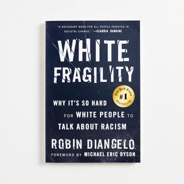 White Fragility (Trade) by Robin Diangelo, Beacon Press, Trade Softcover from A GOOD USED BOOK.  2018 21st Printing Non-Fiction